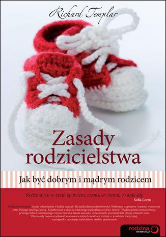 Okładka książki/ebooka Zasady rodzicielstwa. Jak być dobrym i mądrym rodzicem