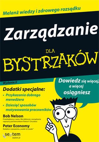 Okładka książki/ebooka Zarządzanie dla bystrzaków. Wydanie II