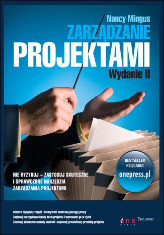 Okładka książki/ebooka Zarządzanie projektami. Wydanie II