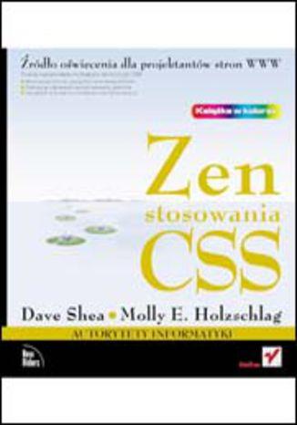 Okładka książki/ebooka Zen stosowania CSS. Źródło oświecenia dla projektantów stron WWW