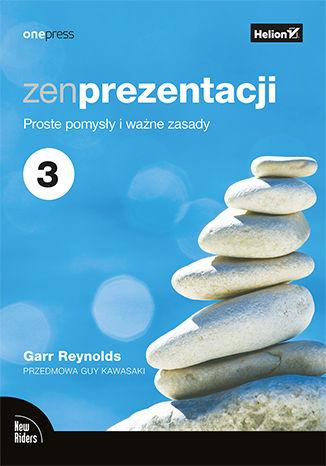 Okładka książki/ebooka Zen prezentacji. Proste pomysły i ważne zasady. Wydanie III