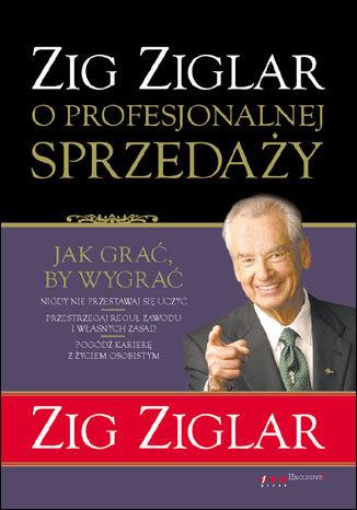 Okładka książki Zig Ziglar o profesjonalnej sprzedaży