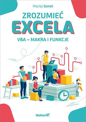Okładka książki/ebooka Zrozumieć Excela. VBA - makra i funkcje