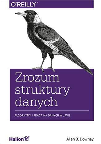 Okładka książki/ebooka Zrozum struktury danych. Algorytmy i praca na danych w Javie