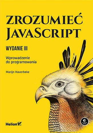 Okładka książki/ebooka Zrozumieć JavaScript. Wprowadzenie do programowania. Wydanie III