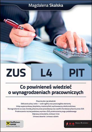 Okładka książki/ebooka ZUS, L4, PIT. Co powinieneś wiedzieć o wynagrodzeniach pracowniczych