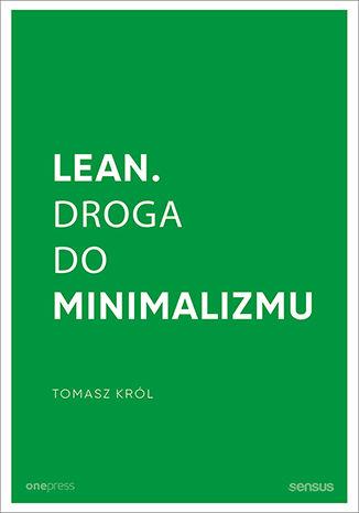 Okładka książki/ebooka Lean. Droga do minimalizmu