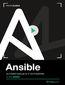 Ansible. Kurs video. Automatyzacja w IT od podstaw