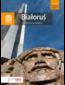 Białoruś. Historia za miedzą. Bezdroża Classic. Wydanie 2