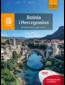 Bośnia i Hercegowina. W bałkańskim tyglu kultur. Wydanie 1