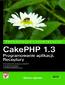 Okładka:CakePHP 1.3. Programowanie aplikacji. Receptury