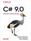 tytuł: C# 9.0. Leksykon kieszonkowy autor: Joseph Albahari, Ben Albahari