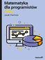 tytuł: Matematyka dla programistów Java autor: Jacek Piechota