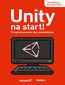 tytuł: Unity na start! Programowanie dla nastolatków autor: Jacek Ross, Ksawery Ross