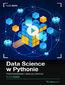 Data Science w Pythonie. Kurs video. Przetwarzanie i analiza danych