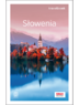 Słowenia. Travelbook. Wydanie 1