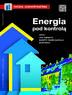 Energia pod kontrolą, czyli jak obniżyć koszty eksploatacji budynku?