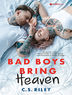 Bad Boys Bring Heaven
