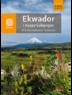 Ekwador i wyspy Galapagos. W krainie wulkanów i kondorów. Wydanie 1