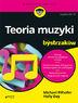 Teoria muzyki dla bystrzaków. Wydanie IV