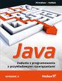 Java. Zadania z programowania z przykładowymi rozwiązaniami. Wydanie II