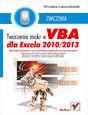 Tworzenie makr w VBA dla Excela 2010/2013. Ćwiczenia