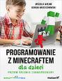 Programowanie z Minecraftem dla dzieci. Poziom średnio zaawansowany