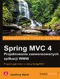 Spring MVC 4. Projektowanie zaawansowanych aplikacji WWW