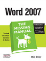 Word 2007: The Missing Manual. The Missing Manual