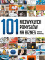 101 niezwyk�ych pomys��w na biznes