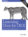 Learning Unix for OS X. Going Deep With the Terminal and Shell. 2nd Edition