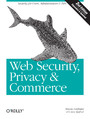 Web Security, Privacy & Commerce. 2nd Edition