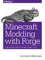 Minecraft Modding with Forge. A Family-Friendly Guide to Building Fun Mods in Java