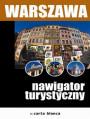 Warszawa. Nawigator turystyczny