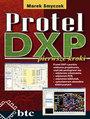 Protel DXP pierwsze kroki