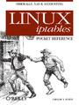 Linux iptables Pocket Reference