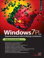 Windows 7 PL. Zaawansowana administracja systemem