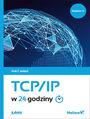 TCP/IP w 24 godziny. Wydanie VI