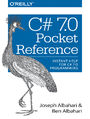 C# 7.0 Pocket Reference. Instant Help for C# 7.0 Programmers