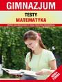 Testy. Matematyka. Gimnazjum
