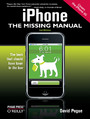 iPhone: The Missing Manual. Covers the iPhone 3G. 2nd Edition