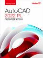 AutoCAD 2022 PL. Pierwsze kroki
