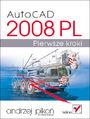 AutoCAD 2008 PL. Pierwsze kroki - Andrzej Pikoń