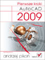 AutoCAD 2009. Pierwsze kroki - Andrzej Pikoń
