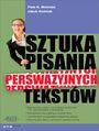 Sztuka pisania perswazyjnych tekstów - Piotr R. Michalak, Jakub Woźniak