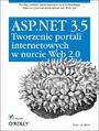 ASP.NET 3.5. Tworzenie portali internetowych w nurcie Web 2.0 -  Omar Al Zabir
