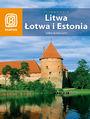 Litwa, Łotwa i Estonia. Bałtycki Łańcuch. - praca zbiorowa