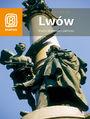 Lwów. Miasto Wschodu i Zachodu - Aleksander Strojny