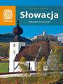 Słowacja. Karpackie serce Europy -  praca zbiorowa