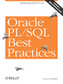 Oracle PL/SQL Best Practices. Optimizing Oracle Code